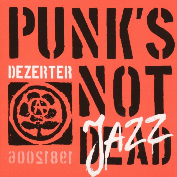 Punk's Not Jazz!!!